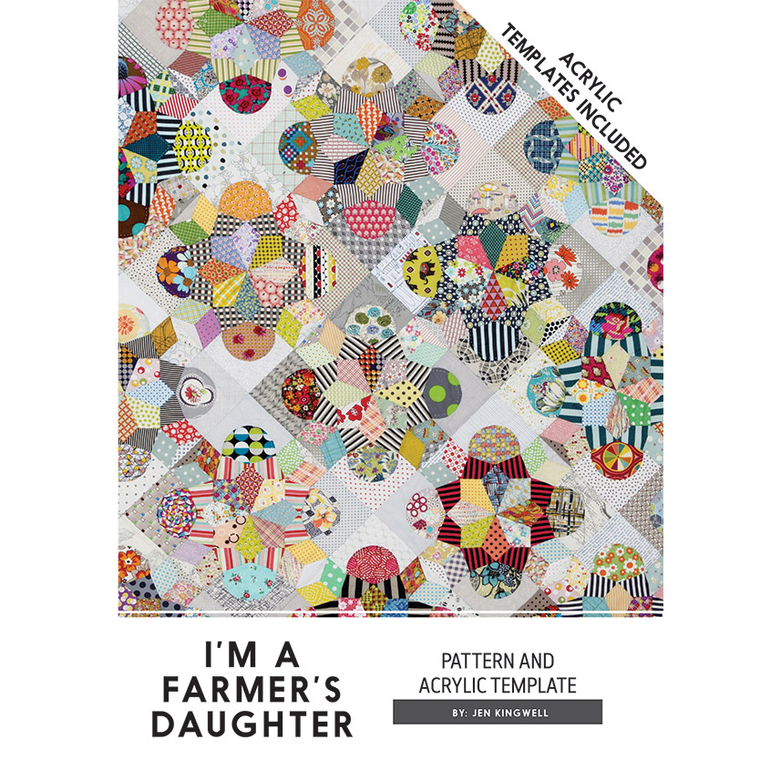 i m a farmer s daughter quilt pattern by jen kingwell with 7 acrylic