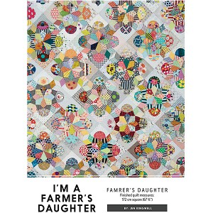 I'm a Farmer's Daughter Quilt Pattern by Jen Kingwell